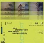 MERMORT, XALU, NONOKO YOSHIDA, RISA TAKEDA, STORM OF VOID