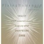 Yasu EY, ChUP, bugs cry what, SAKAI*BO)))B-O, Kuukanneko