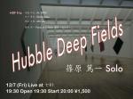 Hubble Deep Fields Trio, 篠原 篤一 Solo