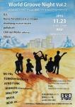 World Groove Music Night vol.2: Kunio Teramoto a.k.a. moppy, shochang, pallaksch, Chill out Moria...
