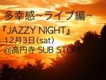 JAZZY NIGHT: ENLY + Otani Momo + Masanori Sugimoto, SAN-Q & Ishikazi Taku