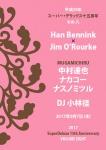 Han Bennink × Jim O'Rourke, MUGAMICHIRU (Tatsuya Nakamura + Koji Nakamura + Mitsuru Nasuno), Kei K