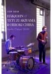 Håkon Hagen Knudsen (reeds), John Sæten Lilletvedt (ds), Hiroki Chiba (bass), Tetuzi Akiyama (gt)