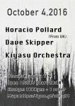 Kiyasu Orchestra, Horacio Pollard (from U.K), Dave Skipper