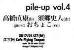 Pile-Up Vol.4: Naoyasu Takahashi, Fumito Sugo, Ochoko