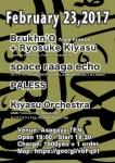 Brukhn'O (from France) + Ryosuke Kiyasu, space raaga echo, PALESS, Kiyasu Orchestra