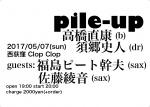 Pile-Up: Naoyasu Takahashi, Fumito Sugo, Mikio