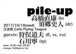 Pile-Up: Naoyasu Takahashi, Fumito Sugo, Michio Karimata, Yasushi Ishikawa