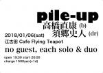 Pile-Up: Naoyasu Takahashi, Fumito Sugo