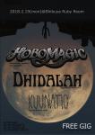Hobo Magic (AUS), Dhidalah, KUUNATIC
