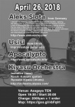 Aleks Slota (from Germany), Usisi (from China), Apocalypto, Kiyasu Orchestra