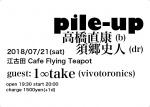 Pile-Up: Naoyasu Takahashi, Fumito Sugo, 1∞take