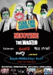 NICOTINE, THE WASTED, fatever, MONQ, MILK SNAKE, Bury, THE SKA JUNCTIONS, 狐火