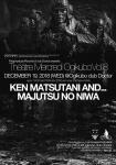KEN MATSUTANI AND..., Majutsu no niwa