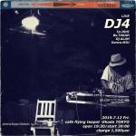 DJ4: Yasushi Ishikawa, Naoyasu Takahashi, Dj. Alah Miu Hiraguchi