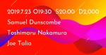 Samuel Dunscombe, Toshimaru Nakamura, Joe Talia