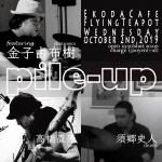 Pile-Up: Naoyasu Takahashi, Fumito Sugo, Yuki Kaneko