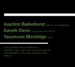 Joachim Badenhorst (clarinet, sax), Gareth Davis (bass clarinet), Yasumune Morishige (cello)