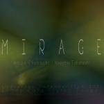 Mirage: Hiroo Chubachi, Naoyasu Takahashi