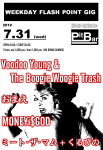 MONE¥i$GOD, Voodoo Young & The Boogie Woogie Trash, MEAT THE MUM + Kurupino, Omae