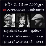 Hiroshi Minami (pf), Hiroaki Mizutani (bass), Ryoichi Saitou (gut guitar)