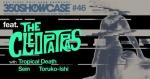 The Cleopatras, Tropical Death, Sein, Toruko-Ishi