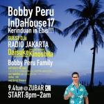 Bobby Peru In Da House Vol. 17: DJs Radio Jakarta, Daisuke Kinoshita, Bobby Peru Family DJs