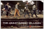 THE GREAT HARRY HILLMAN (from Switzerland)
