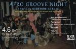 AFRO GROOVE Night: DJs Hide Soul Bonanza, Plainstone, Banana, Youzy