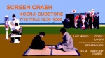 SCREEN CRASH: Gotal, Lo-shi, (Children of the Eternal Psychic) Strasbourg, DJs: