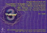 Tangled Waves, Jun Morita + 100take, Kensuke Ishii + Yousuke Fuyama, Dave Skipper + Di Maggio Cymatic VJ, Darklaw + Kyos