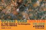 FUTURE TIGER: DJs URAMOTO, Yabe Tadashi (U.F.O./RIGHTEOUS), Yo.Shinoyama