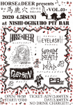 HORSE&DEER, EYELASH, NO NO NO, DUSTPAN, NAPALM DEATH IS DEAD