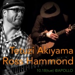 Ross Hammond (gt), Tetuzi Akiyama (gt)