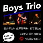 Boys Trio: 石井彰 (piano), 金澤英明 (contrabass), 石若駿 (drums)