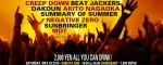 The Beat Jackers, Creep Down, Negative Zero, Sunbringer, Dakoun, MDT, Akito, The Spilt Ink