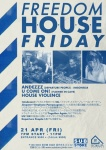 Freedom House Friday: Andezzz, U come On!, House violence
