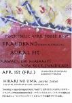 Fraudband (from Australia), Kawaguchi Masami's New Rock Syndicate, Aural Fit