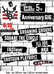 GROANING GROOVE, NK6, FASTener, SQUARE THE CIRCLE, ILL JOE, SHOTGUN PLAYBOYZ
