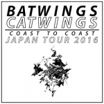 BATWINGS CATWINGS (from LA), Tropical Death, amaimono, PI-PLE, Prince Rainbow