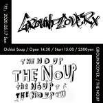 【POSTPONED】GROUNDCOVER., THE NOUP