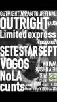 OUTRIGHT (Australia), limited express (has gone?), SETE STAR SEPT, VOGOS, NoLA, cunts