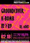 GROUNDCOVER., Matashita89, K-BOMB, n0K5