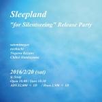 Sleepland, Hakobune + Chihei Hatakeyama, satomimagae, neohachi, Nogawa Kazune