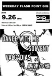 DANCE WITH ME, SOLVENT, VALCADIAS, GUREN NO KARASU