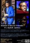 Daniel Chia & Friends Ft. Kaleb James