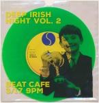 St. Patrick's Day Special: Deep Irish Night Vol. 2