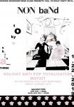 Soot (Brisbane), NON baNd, Wotzit, Soloist Anti Pop Totalization