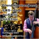 中山拓海 (as), 佐藤浩一 (p), Erlend Albertsen (b), 井谷享志 (ds)