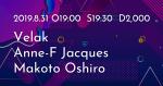 Velak, Anne-F Jacques, Makoto Oshiro